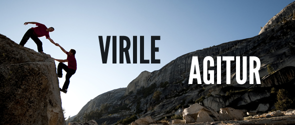 Virile Agitur - The Manly Thing Is Being Done