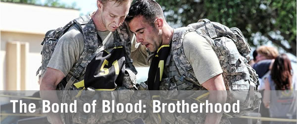 Brotherhood: The bond of blood